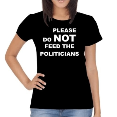 Do not feed the politicians