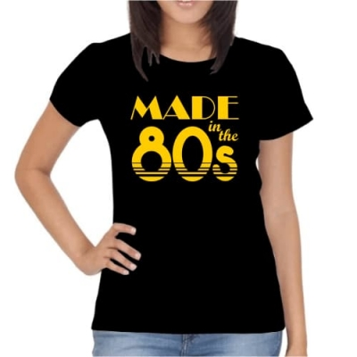 T-Shirt Made in the 80s